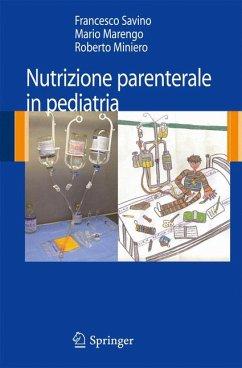 Nutrizione parenterale in pediatria (eBook, PDF)