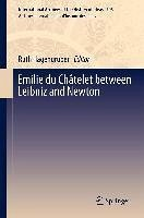 Emilie du Châtelet between Leibniz and Newton (eBook, PDF)