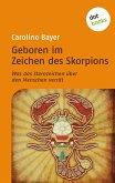 Geboren im Zeichen des Skorpions (eBook, ePUB)