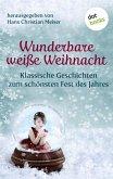 Wunderbare weiße Weihnacht (eBook, ePUB)