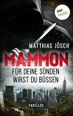 MAMMON - Für Deine Sünden wirst Du büßen (eBook, ePUB)