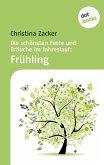 Die schönsten Feste und Bräuche im Jahreslauf - Band 1: Frühling (eBook, ePUB)