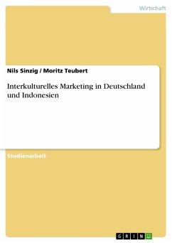 Interkulturelles Marketing in Deutschland und Indonesien (eBook, PDF)