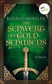 Das Schwert des Goldschmieds (eBook, ePUB)