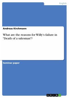 What are the reasons for Willy's failure in