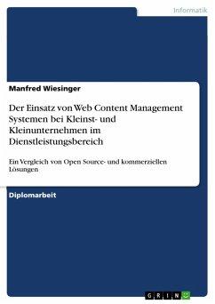 Der Einsatz von Web Content Management Systemen bei Kleinst- und Kleinunternehmen im Dienstleistungsbereich (eBook, PDF)