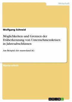 Möglichkeiten und Grenzen der Früherkennung von Unternehmenskrisen in Jahresabschlüssen (eBook, ePUB)