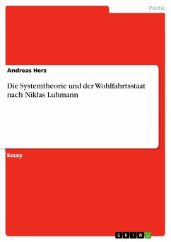 Die Systemtheorie und der Wohlfahrtsstaat nach Niklas Luhmann (eBook, PDF)