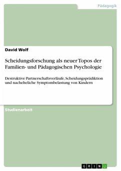 Scheidungsforschung als neuer Topos der Familien- und Pädagogischen Psychologie (eBook, PDF)