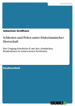 Schlesien und Polen unter friderizianischer Herrschaft (eBook, PDF)
