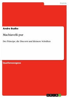 Machiavelli pur (eBook, PDF)