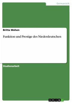 Funktion und Prestige des Niederdeutschen (eBook, ePUB)