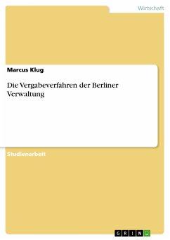 Die Vergabeverfahren der Berliner Verwaltung (eBook, PDF)