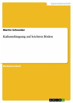 Kaliumdüngung auf leichten Böden (eBook, PDF)