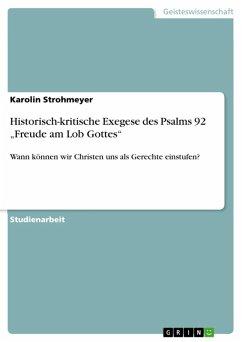"""Historisch-kritische Exegese des Psalms 92 """"Freude am Lob Gottes"""" (eBook, ePUB)"""