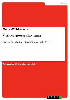 Visionen grosser Ökonomen (eBook, PDF)