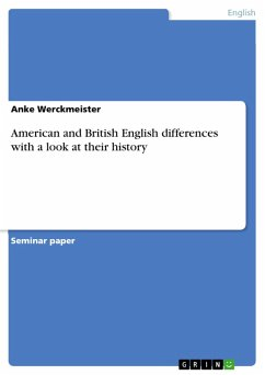 American and British English differences with a look at their history (eBook, PDF)