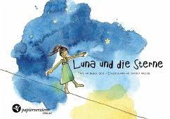 Luna und die Sterne - Messing, Stefanie; Gral, August