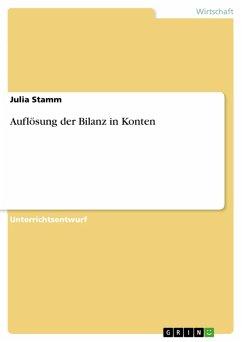 Auflösung der Bilanz in Konten (eBook, PDF)