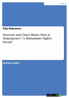 Structure and Chaos: Binary Pairs in Shakespeare's