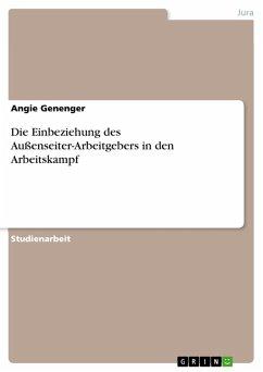 Die Einbeziehung des Außenseiter-Arbeitgebers in den Arbeitskampf (eBook, PDF)