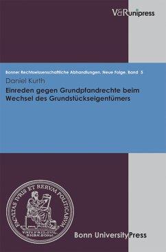 Einreden gegen Grundpfandrechte beim Wechsel des Grundstückseigentümers (eBook, PDF) - Kurth, Daniel