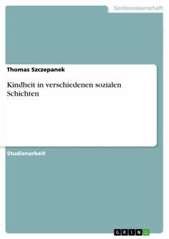 Kindheit in verschiedenen sozialen Schichten (eBook, PDF)