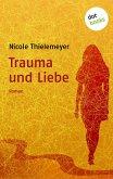 Trauma und Liebe (eBook, ePUB)