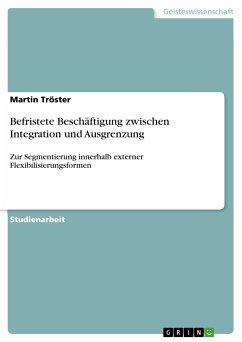 Befristete Beschäftigung zwischen Integration und Ausgrenzung (eBook, PDF)