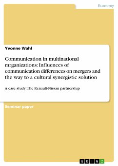 Communication in multinational mrganizations: Influences of communication differences on mergers and the way to a cultural synergistic solution (eBook, PDF)