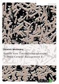Bericht zum Unternehmensplanspiel TOPSIM General Management II (eBook, PDF)