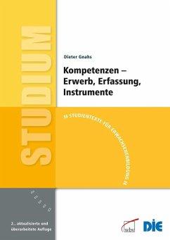 Kompetenzen - Erwerb, Erfassung, Instrumente (eBook, PDF) - Gnahs, Dieter