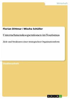 Unternehmenskooperationen im Tourismus (eBook, PDF)