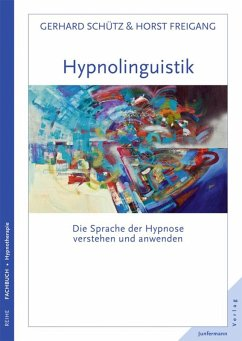 Hypnolingusitik (eBook, ePUB) - Freigang, Horst; Schütz, Gerhard
