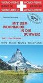 Der Westen / Mit dem Wohnmobil in die Schweiz Tl.1