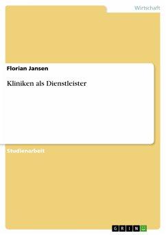 Kliniken als Dienstleister (eBook, PDF)