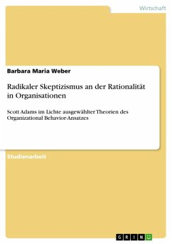Radikaler Skeptizismus an der Rationalität in Organisationen (eBook, PDF)