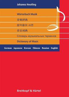 Wörterbuch Musik - Heutling, Johanna