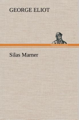essay on silas marner by george eliot