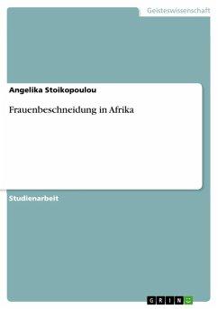 Frauenbeschneidung in Afrika (eBook, ePUB)