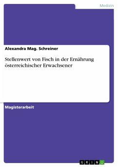 Stellenwert von Fisch in der Ernährung österreichischer Erwachsener (eBook, PDF)