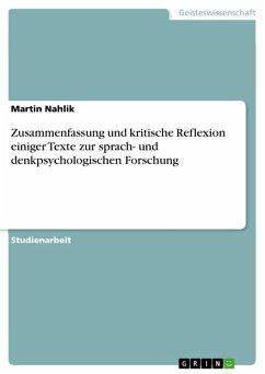 Zusammenfassung und kritische Reflexion einiger Texte zur sprach- und denkpsychologischen Forschung (eBook, PDF)