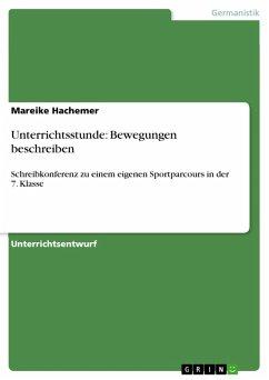 Unterrichtsstunde: Bewegungen beschreiben (eBook, PDF)