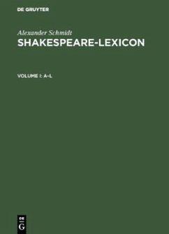 Shakespeare-Lexicon - Schmidt, Alexander
