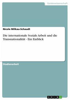 Die internationale Soziale Arbeit und die Transnationalität - Ein Einblick (eBook, PDF)