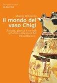 Il mondo del vaso Chigi