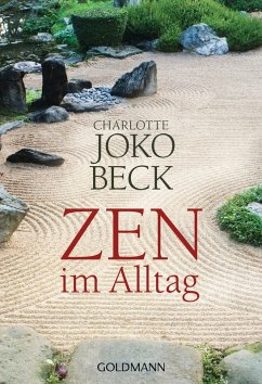 Zen im Alltag (eBook, ePUB) - Beck, Charlotte Joko
