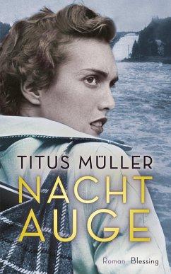 Nachtauge (eBook, ePUB) - Müller, Titus