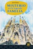 Misterio en la Sagrada Familia