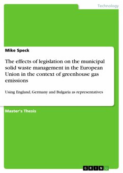The effects of legislation on the municipal solid waste management in the European Union in the context of greenhouse gas emissions (eBook, PDF)